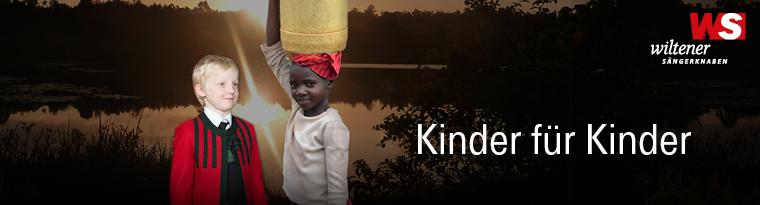 Kinder für Kinder - Wiltener Sängerknaben für Kenia